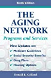 The Aging Network, Donald E. Gelfand, 0826102069