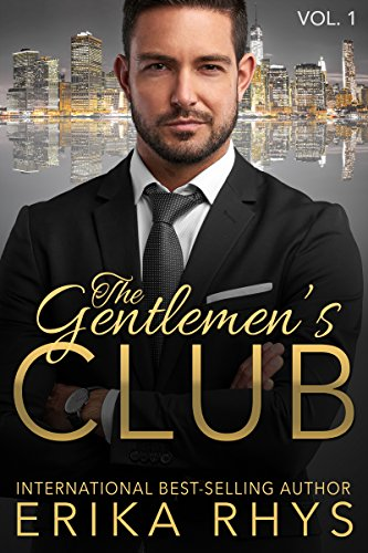 The Gentlemen's Club (Volume One in the Gentlemen's Club Series): A Billionaire Romance Series (English Edition)