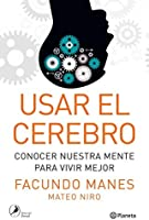 Usar el cerebro (Spanish Edition)