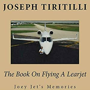 The Book on Flying a Learjet Audiobook