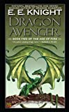 Dragon Avenger (Age of Fire (Paperback))