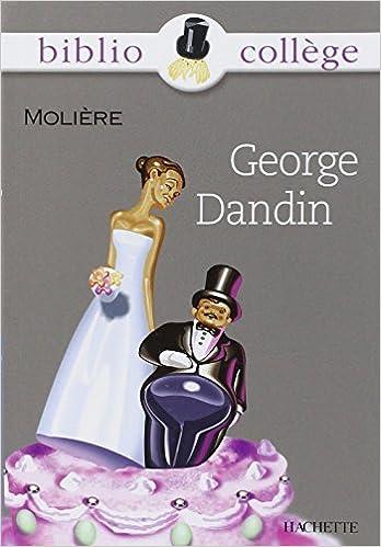 Télécharger en ligne George Dandin, (Livre de l'élève) epub pdf