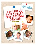 Achieving Early Years Professional Status, Denise Reardon, 1446255395