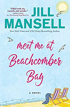 Meet Me at Beachcomber Bay by [Mansell, Jill]