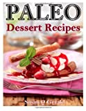Paleo Dessert Recipes, Susan Gerald, 1495399095