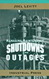 Managing Maintenance Shutdowns and Outages