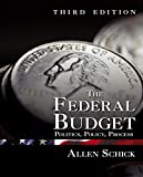 img - for The Federal Budget: Politics, Policy, Process book / textbook / text book