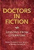 img - for Doctors in Fiction: Lessons from Literature by Borys Surawicz (2009-04-25) book / textbook / text book