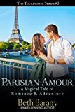 Parisian Amour (A Fairy Tale Romance) (Touchstone Book 3)