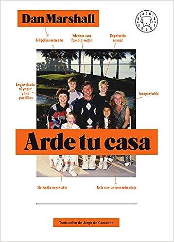 Arde tu casa (Spanish) Hardcover – 2018