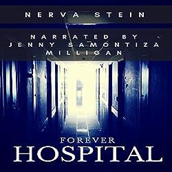 Forever Hospital