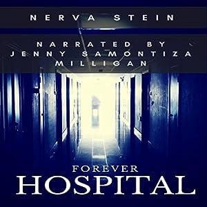 Forever Hospital Audiobook