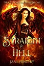 Straight to Hell (Hell's Gate Book 1)