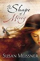 The shape of mercy a novel