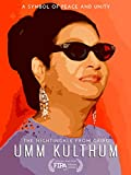 The Nightingale From Cairo: Umm Kulthum