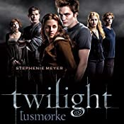 Tusmørke (Twilight 1) | Stephenie Meyer
