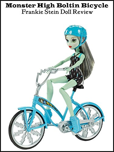 review-monster-high-boltin-bicycle-frankie-stein-doll-review