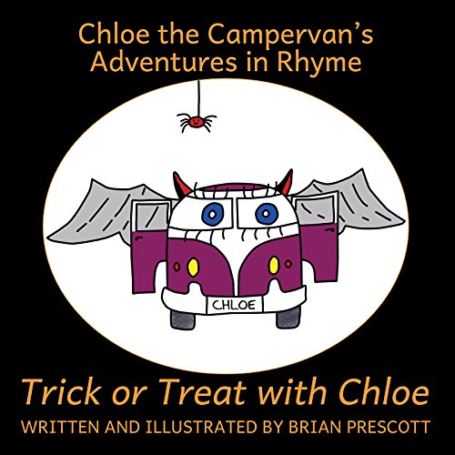 Trick or Treat with Chloe (Chloe The Campervan's Adventures in Rhyme) ()