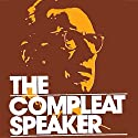 The Compleat Speaker Speech by Earl Nightingale Narrated by Earl Nightingale