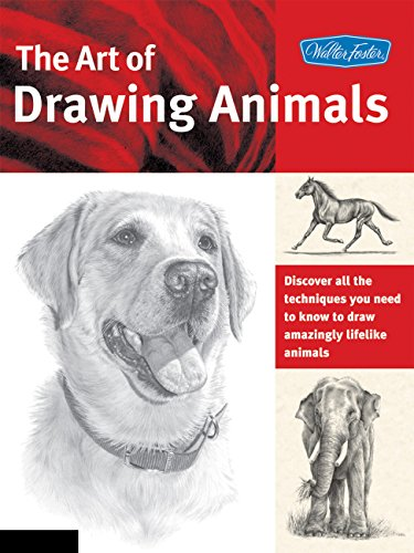 The Art of Drawing Animals: Discover all the techniques you need to know to draw amazingly lifelike animals (Collector's -