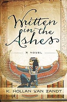 Written in the Ashes by [Zandt, K. Hollan Van]