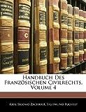 Handbuch des Französischen Civilrechts, Karl Salomo Zachariä and Sigismund Puchelt, 1144962706