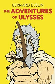 Gods demigods and demons a handbook of greek mythology bernard the adventures of ulysses the adventures of ulysses bernard evslin fandeluxe Image collections