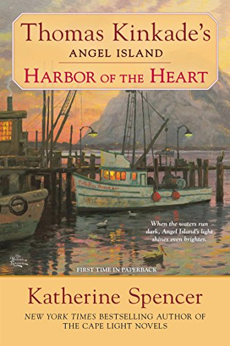 Harbor of the Heart (Thomas Kinkade's Angel Island Book 5)