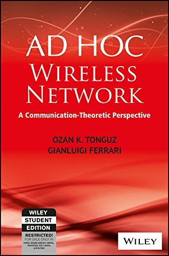 Ad Hoc Wireless Networks: A Communication-Theoretic - India Store Ferrari
