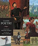 Classic Poetry: An Illustrated Collection (Walker Illustrated Classics)