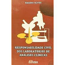 Responsabilidade Civil dos Laboratórios de Análises Clínicas