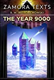 img - for Zamora Texts: the Year 9000: How We Got Here book / textbook / text book
