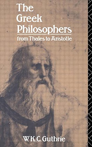 The Greek Philosophers: From Thales to Aristotle (Up)