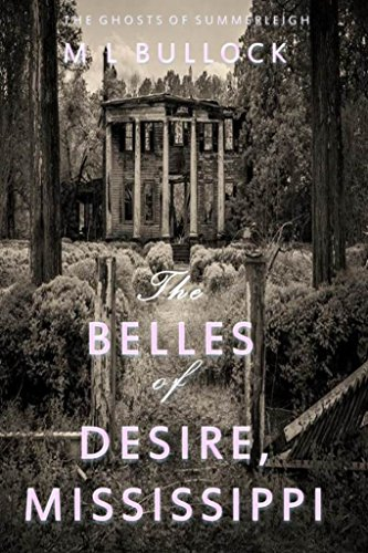 The Belles of Desire, Mississippi (The Ghosts of Summerleigh Book 1)