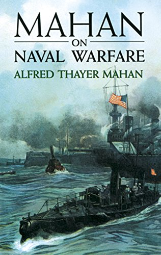 Mahan on Naval Warfare (Dover Maritime) (Naval Antiques)