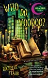 Who Do, Voodoo?, Rochelle Staab, 0425244598