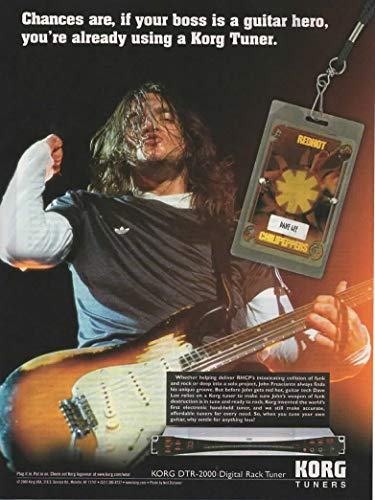 "Magazine Print Ad: 2006 RHCP's John Frusciante for KORG DTR-2000 Digital Rack Tuner,""Chances are, if your boss is a hero, you're already using Korg tuners"""