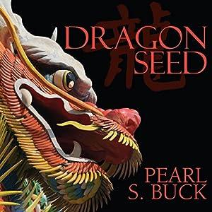 Dragon Seed Hörbuch