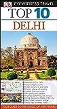 Top 10 Delhi (Eyewitness Top 10 Travel Guide)