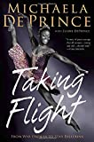 Taking Flight: From War Orphan to Star Ballerina by Michaela Deprince (14-Oct-2014) Hardcover