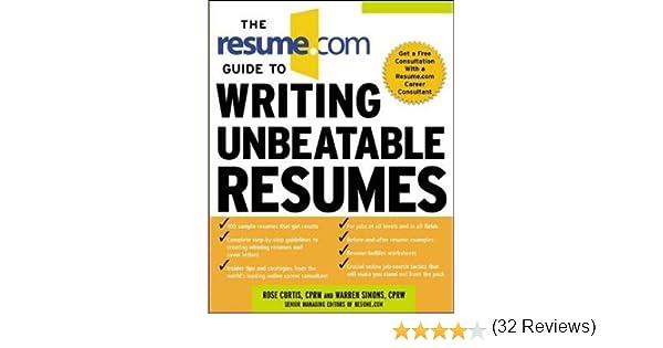 the resumecom guide to writing unbeatable resumes warren simons resumecom review