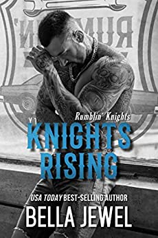 Knights Rising by Bella Jewel