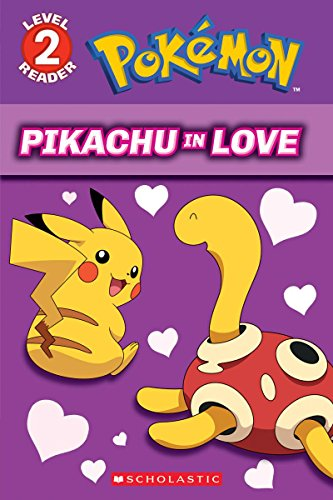 Pikachu in Love (Pokémon: Level 2 Reader)