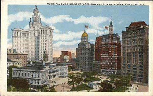 Municipal Building, Newspaper Row and City Hall Park New York, New York Original Vintage Postcard