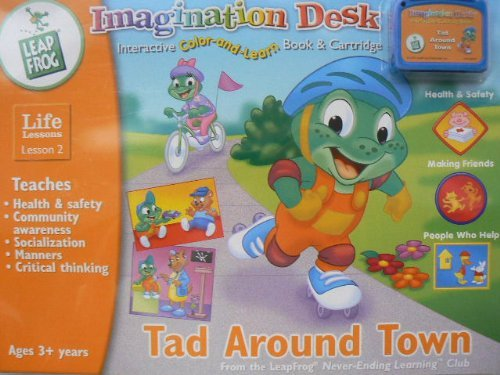Imagination Desk, Life Lessons 2, Tad Around Town