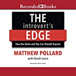 The Introvert's Edge: How the Quiet and Shy Can Outsell Anyone | Matthew Pollard
