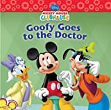 Goofy Goes to the Doctor, Susan Amerikaner and Disney Book Group, 1423134613