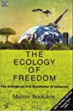 The Ecology of Freedom, Murray Bookchin, 0921689721