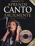 Primer Nivel: Aprende Canto Facilmente (Spanish Edition)