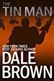 The Tin Man by Dale Brown front cover